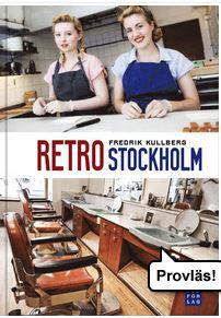 Upplev retro i Stockholm